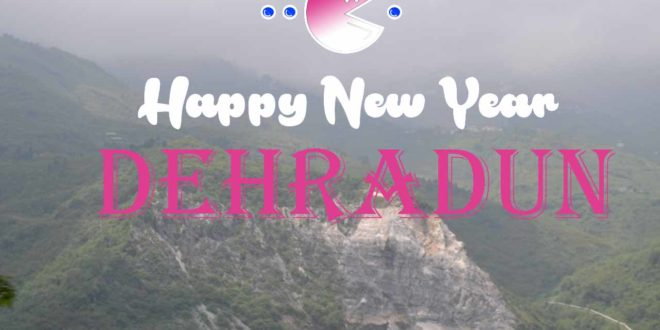Happy New Year Dehradun